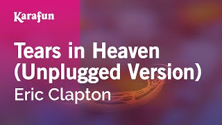 Karaoke Tears in Heaven Unplugged Version Eric Clapton