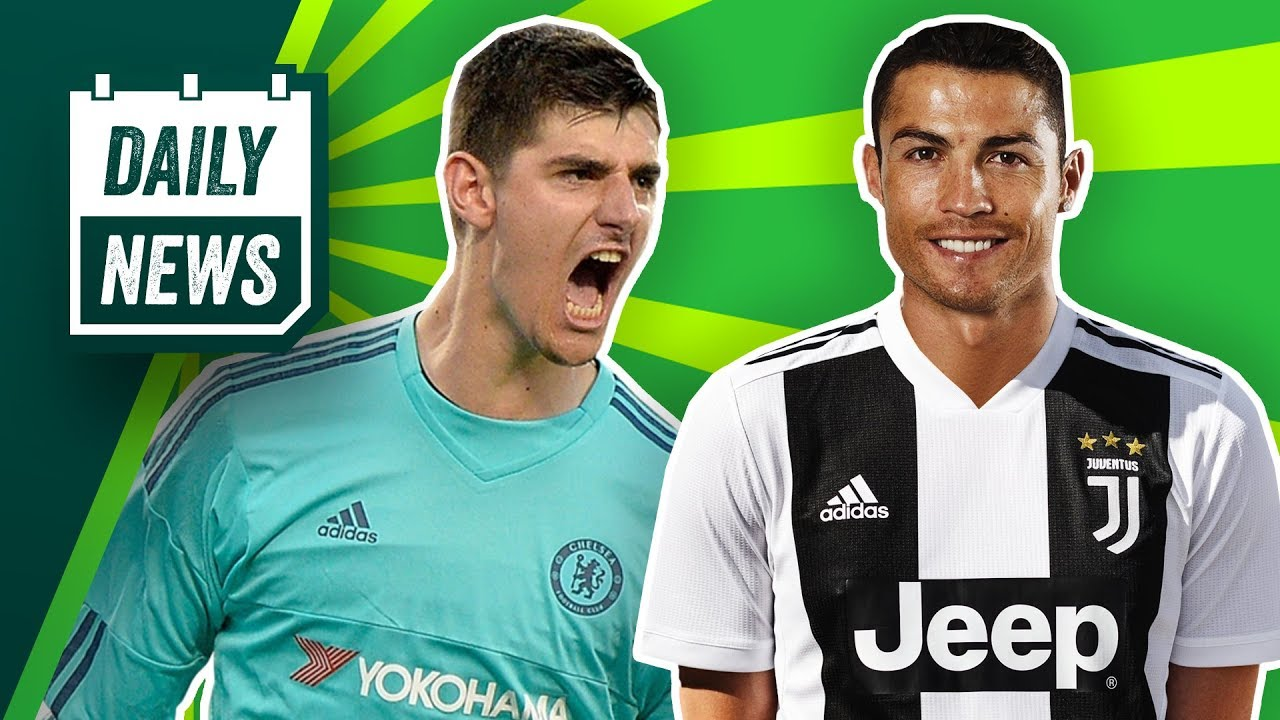 size 40 192ce 144a8 TRANSFER NEWS: Courtois & Hazard To Real Madrid + Ronaldo's Medical in  Juventus ►Daily Football News