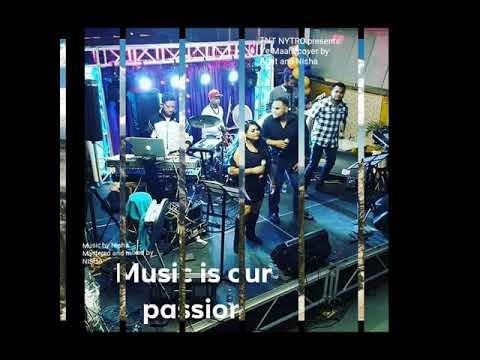 TNT NYTRO presents Ve Maahi cover by Amit and Nisha