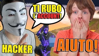 I FINGO a HACKER LADRO of ACCOUNT et TRUFFO a MY AMIC on FORTNITE!! HE DIDN'T BELIEVE IT, MAIS THEN...