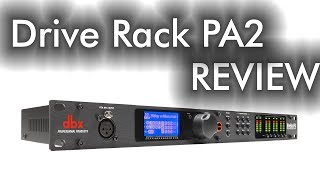 DriveRack PA2 Review!
