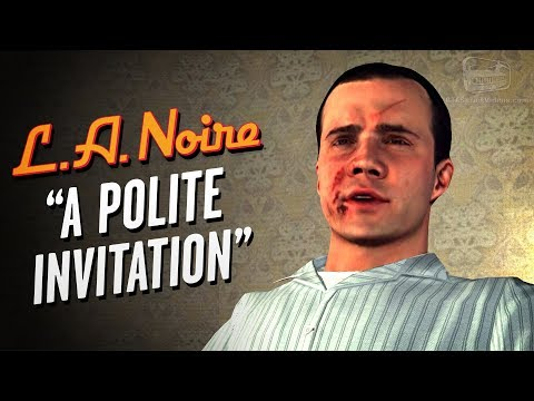 LA Noire Remaster - Case #24 - A Polite Invitation (5 Stars)