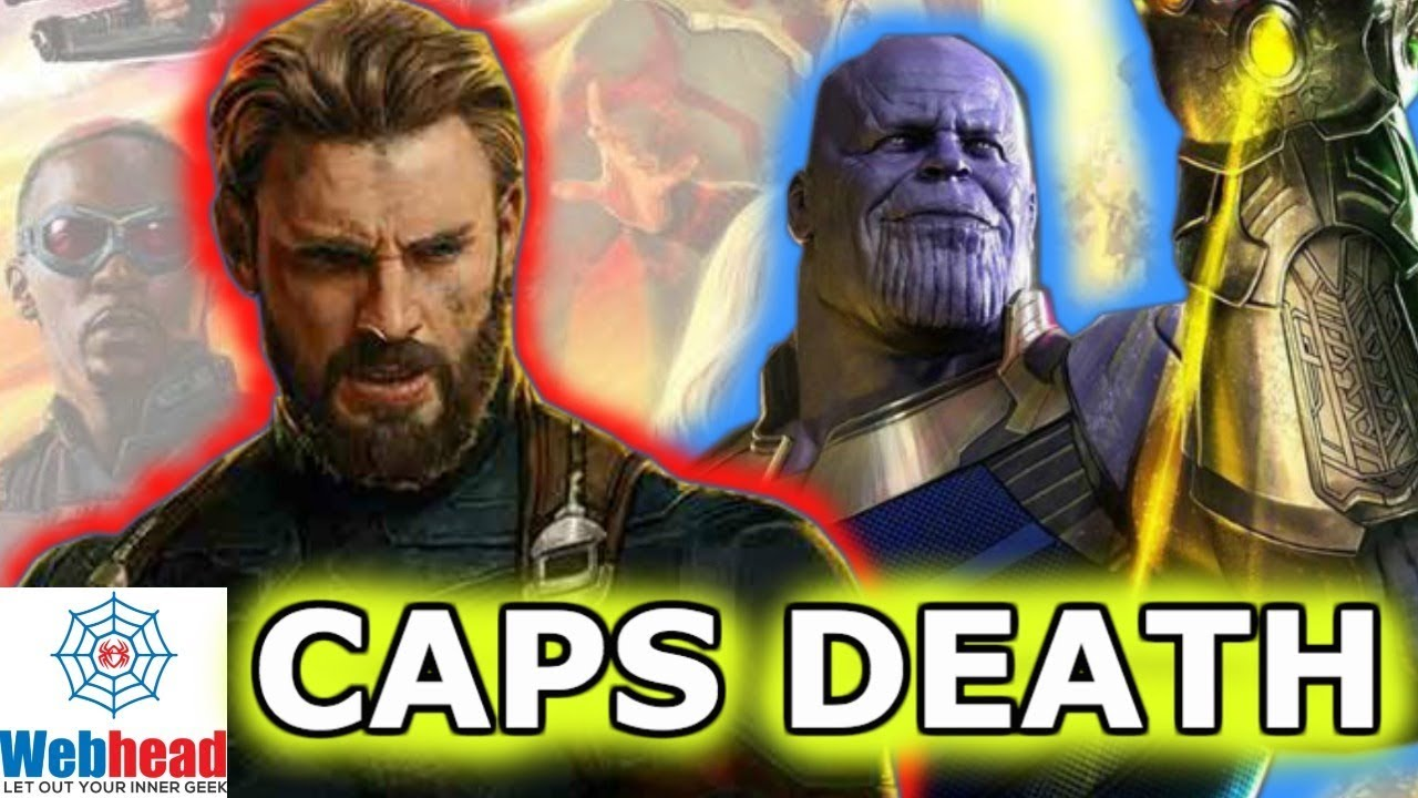 captain america dies in avengers infinity war theory   webhead - youtube