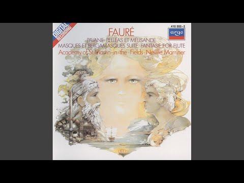 Fauré: Pelléas et Mélisande, Op.80 - 4. Molto Adagio