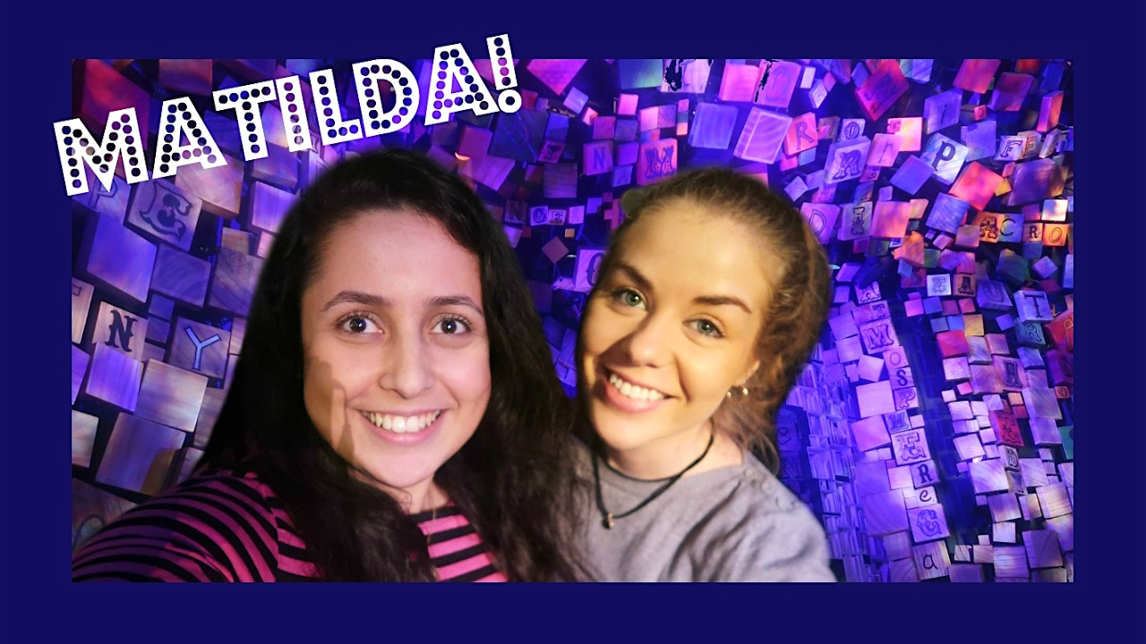 Matilda The Musical - Vlog 2017 - YouTube