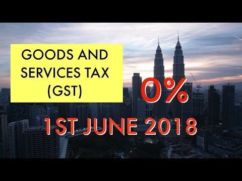 GST | Goods And Services Tax 0% ( From GST 6%) 1st June 2018