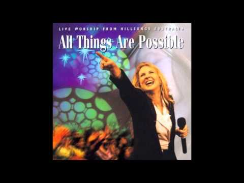 ALL THINGS ARE POSSIBLE - HILLSONG LIVE