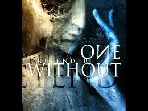 One Without - Pretender