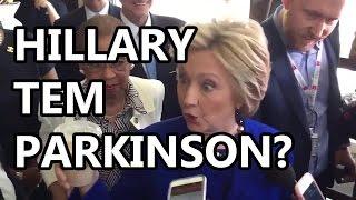 Hillary Doente? Desmaio, Pneumonia e Parkinsons
