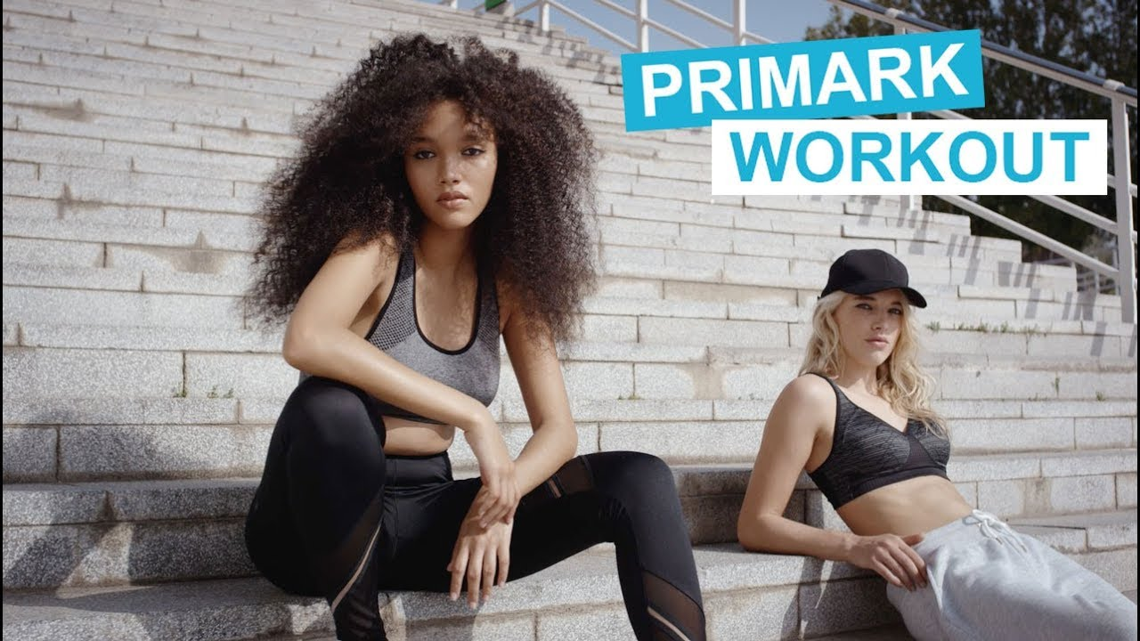 c9ea86a6ce PRIMARK | Workout 2018 - YouTube