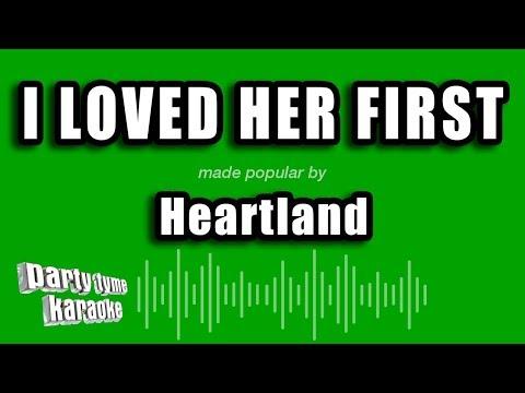 Heartland - I Loved Her First (Karaoke Version)