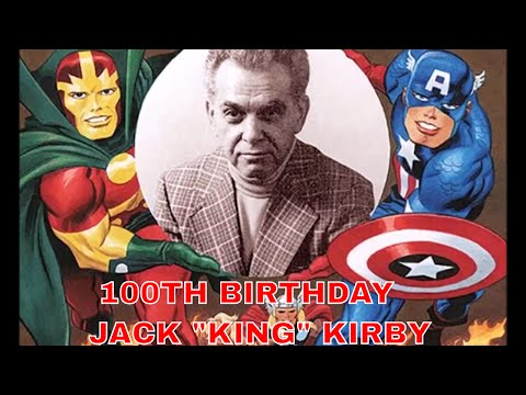 """DC COMICS HAILS JACK """"THE KING"""" KIRBY WHILE  MARVEL COMICS  BURIES HIM  CELEBRATE THE 100th BIRTHDAY"""