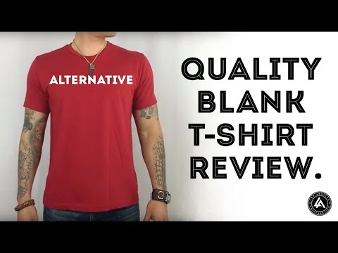 Quality Blank T-Shirt Review - Alternative Apparel