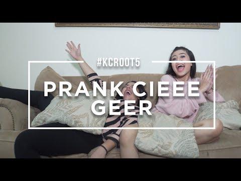#KACROOT5 - PRANK CIEEE GEER