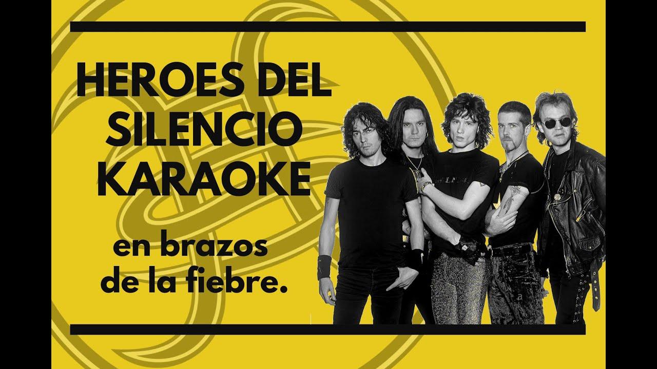 Heroes Del Silencio En Brazos De La Fiebre Karaoke Youtube