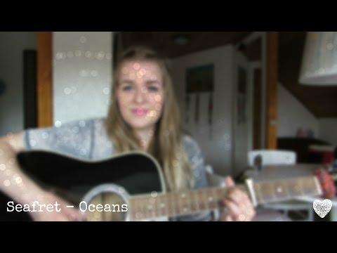 Seafret - Oceans [Cover]