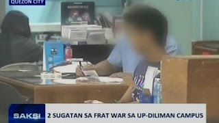 Saksi: 2 sugatan sa frat war sa UP-Diliman Campus