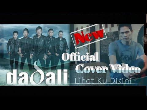 Dadali - Lihat Ku Disini || Official Cover Video AS.CHANEL
