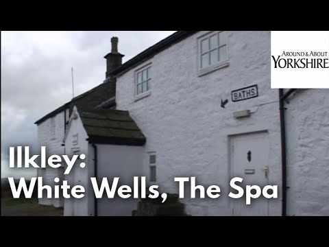 Ilkley: White Wells, The Spa, Hydros and Water Treatments