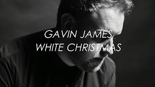 White Christmas (Winter Song) - Gavin James | LYRICS