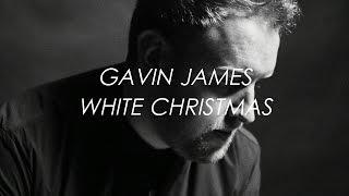 White Christmas (Winter Song) - Gavin James   LYRICS