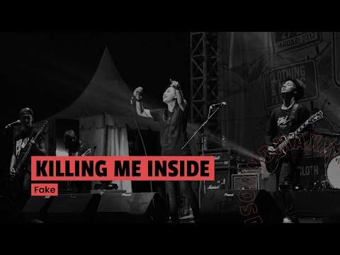Killing Me Inside Ft AIU - Fake (Live at JakCloth 2017)