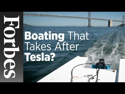 Boating That Takes After Tesla? | Forbes