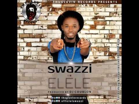 Download Swazzi - Elele (Prod By DJ Coublon)
