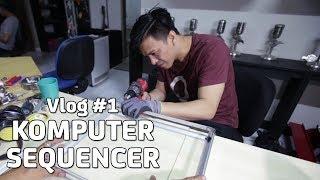 Ariel NOAH Rakit Komputer Sequencer... EMANG BISA??? | Vlog #1