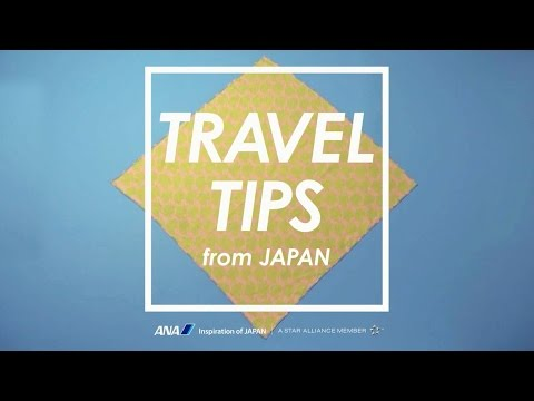 Travel Tips from Japan (How to pack in Japanese way?)