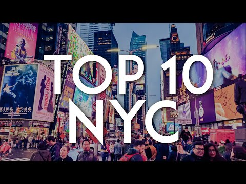 TOP 10 Things to do in NEW YORK CITY  | NYC Travel Guide