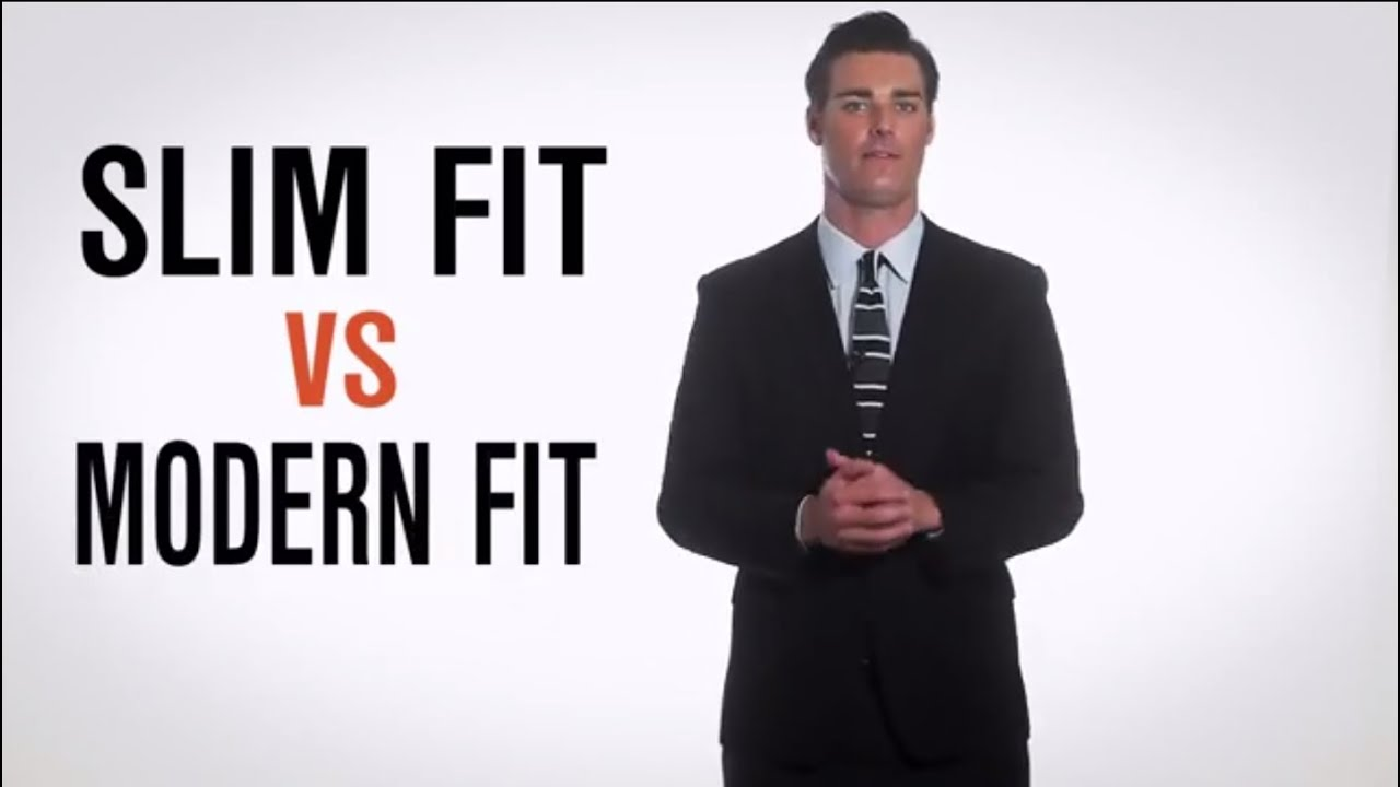 Dress Smarter Slim Vs Modern Youtube