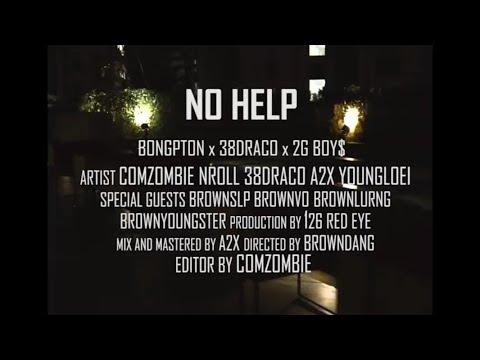 BPT - No Help  Ft. 38Draco 2G Boy$ ( Official MV )
