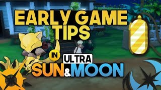 EARLY TIPS AND TRÏCKS FOR POKEMON ULTRA SUN AND ULTRA MOON!