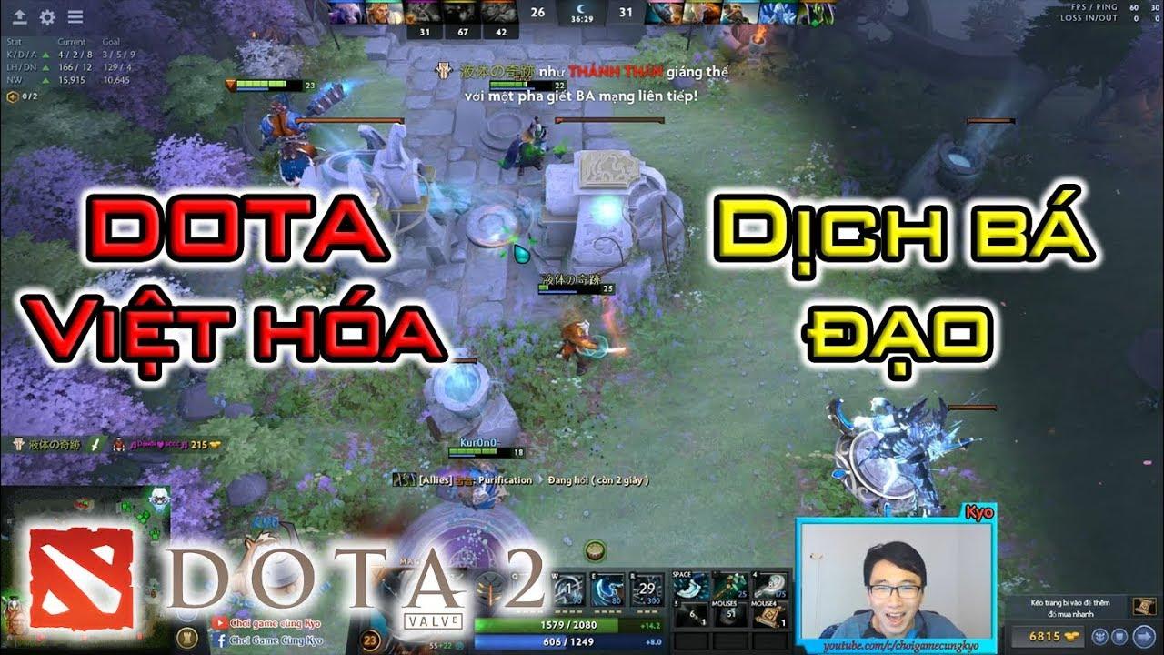 DOTA 2 : Trải nghiệm DOTA 2 Việt hóa