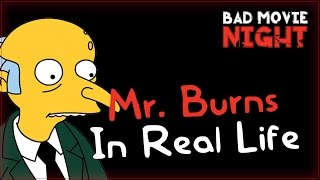 Mr. Burns In Real Life