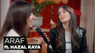Zeynep Bastık, Hazal Kaya - Araf Akustik