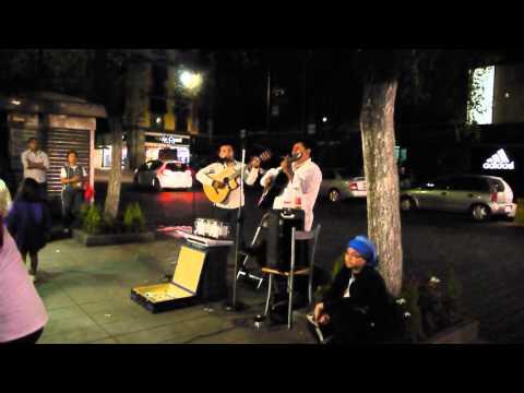 Street Music - Alma, Corazón y Vida - Mexico City, Mexico. 2011