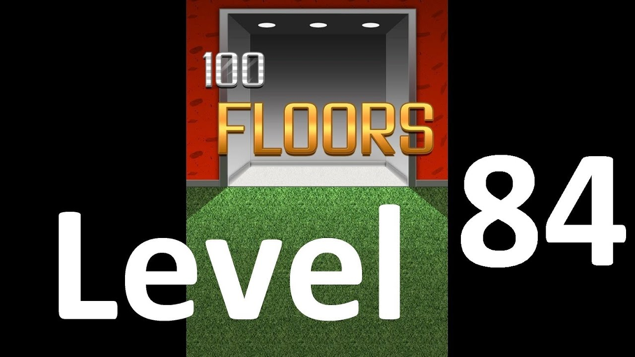 100 floors level 84 game solutions youtube youtube