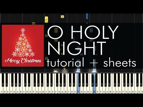 O Holy Night - Piano Tutorial - Advanced Arrangement + Sheets