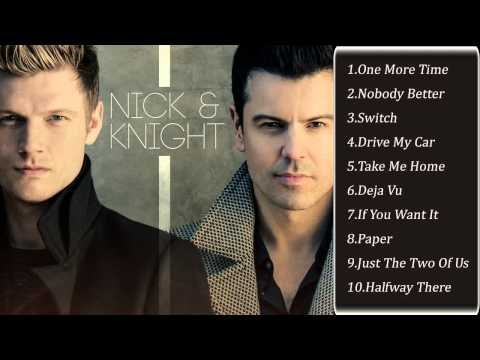 Nick & Knight - Nick Carter, Jordan Knight Full Album