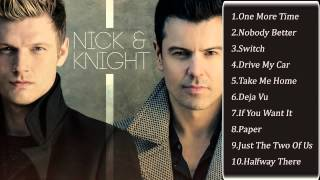 Nick & Knight - Nick Carter, Jordan Knight Full Album