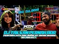 DJ GEISHA TAK KAN PERNAH ADA PERFORM MTH PRO AUDIO BY IRPAN BUSIDO 69 PROJECT