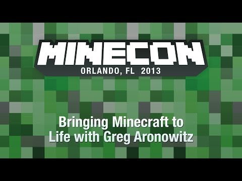 Bringing Minecraft to Life with Greg Aronowitz - MINECON 2013 Panel
