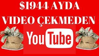 Ayda 1944$ Kazan Youtubedan Video Çekmeden İnternetten Gelir Elde Edin ! | İnternetten Para Kazan