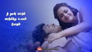 இரவாக நீ நிலவாக நான்_Ithu Enna Maayam_Tamil Whatsapp Status_Saravana Creative Studio_SCS