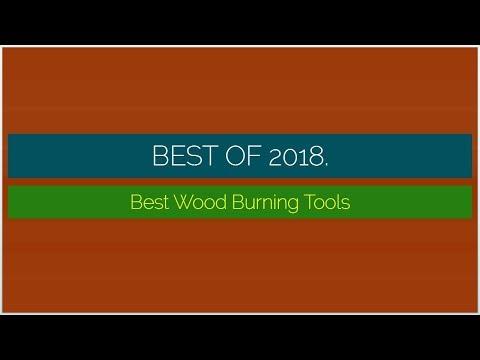 Best Wood Burning Tools 2018