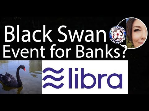 Libra Coin ~ Black Swan Event for Banks? What about XRP & BTC? Initial Ripple Comment