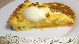Passionfruit Tart Thermochef Video recipe cheekyricho
