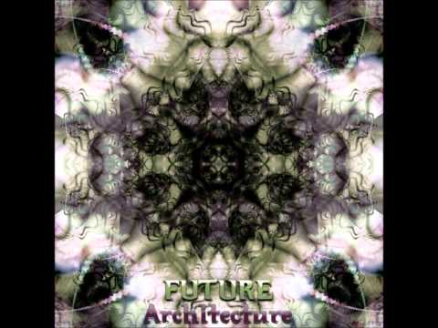 Future Architecture [Full Album]